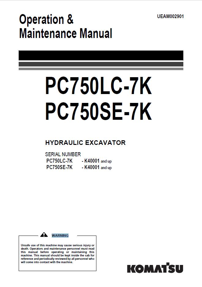 Komatsu Hydraulic Excavator PC750LC/SE-7K Manual