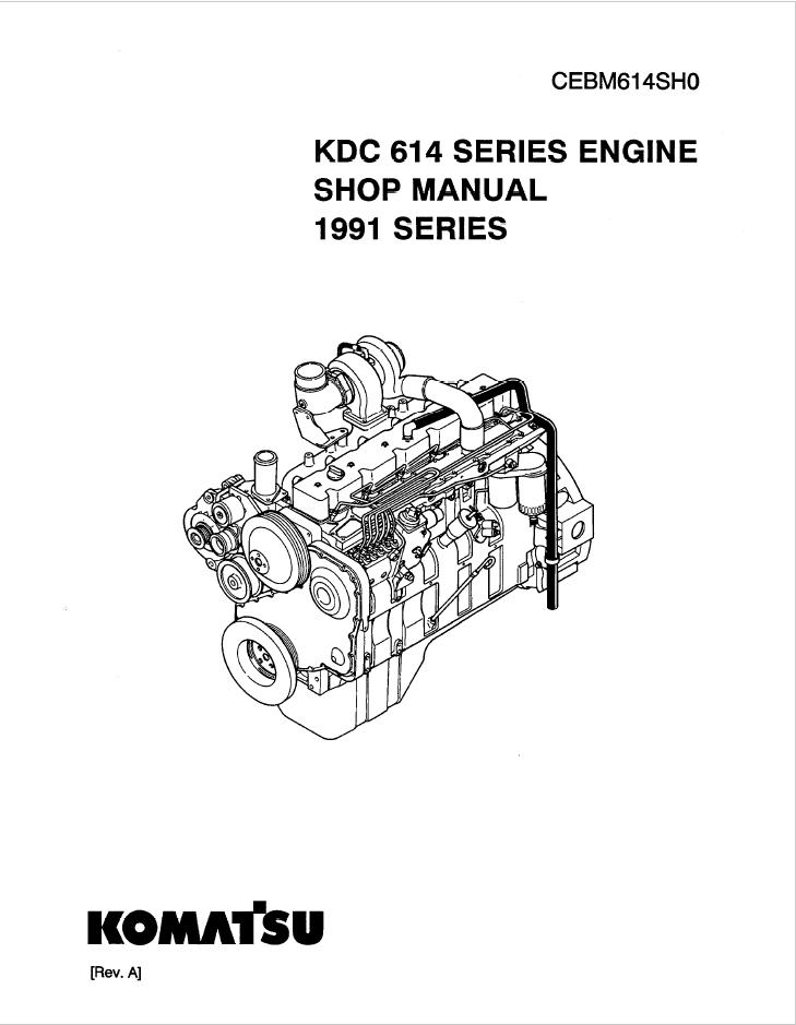 Komatsu KDC 614 Series Engine Shop Manual Download