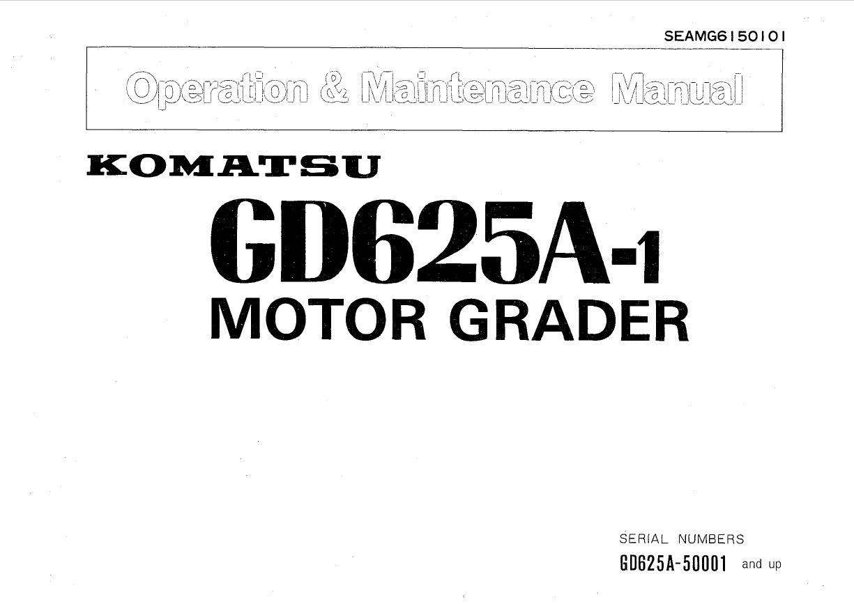 Komatsu Motor Grader GD625A-1 Manual PDF