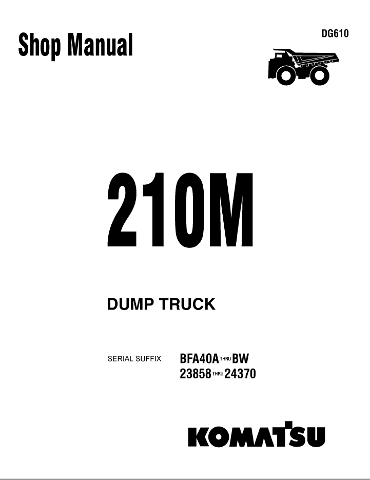 Komatsu Dump Truck 210M Set of Shop Manuals