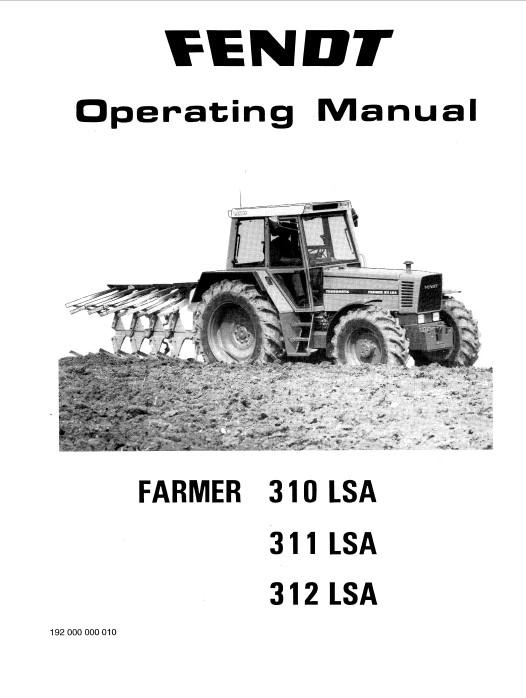 Fendt Tractor Farmer 310/311/312 LSA Operating Manual PDF