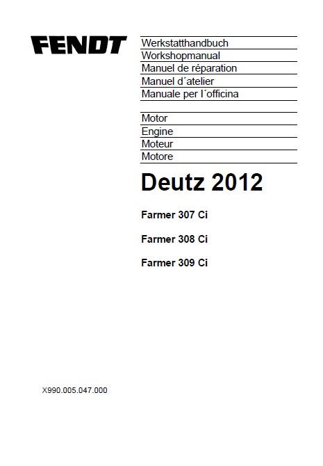 Fendt Farmer 307/308/309 Ci Engine Deutz 2012 Workshop PDF