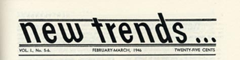 """Encabezado """"Las nuevas tendencias"""" No. 5-6 febrero-marzo 1946"""