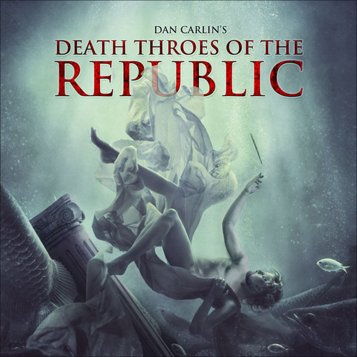 Death Throes of the Republic