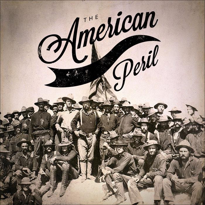 The American Peril