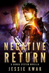 Review: Negative Return by Jessie Kwak