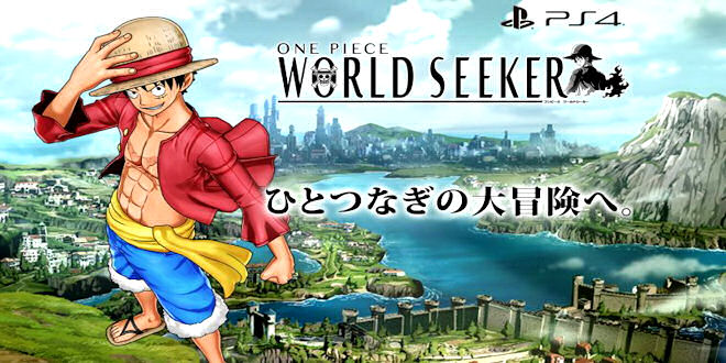 One Piece Video Game - World Seeker - Official Trailer