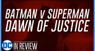 Batman v Superman: Dawn of Justice - Every DCEU Movie Reviewed & Ranked