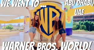 WE WENT TO WARNER BROS. WORLD ABU DHABI! HONEST OPINION!!?? - LUCY STEWART-ADAMS