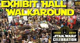 2019 Star Wars Celebration Exhibit Hall Walkthru
