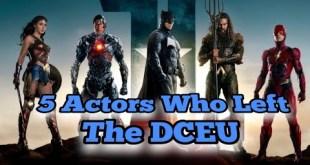 5 ACTORS WHO LEFT THE DCEU..