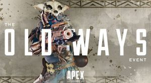 Apex Legends - The Old Ways