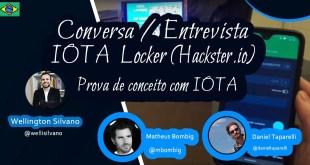 Conversa/entrevista IOTA Locker (Hackster.io) [Comunidade IOTA Brasil]