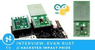 Evan Rust // Hackster Impact Prize