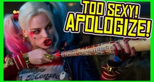 Harley Quinn is TOO HOT! Suicide Squad Director APOLOGIZES! Blames POLITICS?!