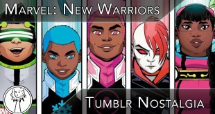 Marvel: New Warriors Banking On 2016 Tumblr Nostalgia