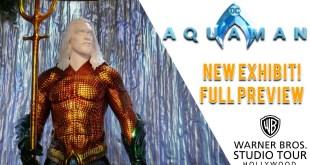 New Aquaman Exhibit at Warner Bros. Studio Tour Hollywood!