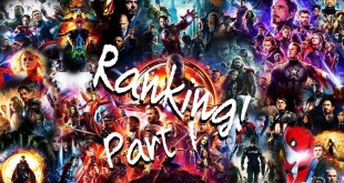 Ranking - All Marvel Cinematic Universe Movies (2020 Update) - Part 1