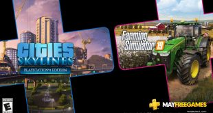 Skylines and Farming Simulator 19 are Your PlayStation Plus Games for May – PlayStation.Blog