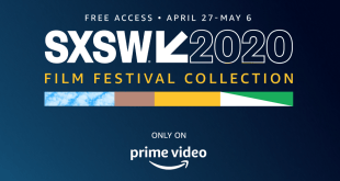 The SXSW 2020 Film Festival Collection Now Streaming on Prime Video