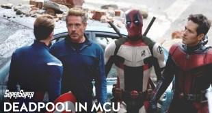 Deadpool in MCU? Infinite Possibilities | SuperSuper