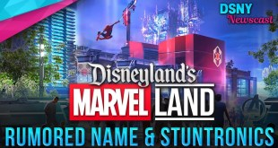 RUMORED Names & Details for MARVEL Land coming to Disneyland Resort - Disney News - 7/9/19