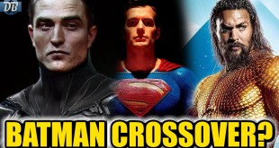 Will Robert Pattinson Batman Crossover With Other Characters? | DCEU Explained
