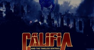 CALIFIA AND THE TIMELESS SENTRIES WATCH THE MOTION COMIC WEB SERIES NO...