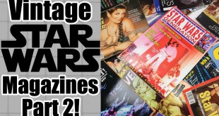 Fantastic UK + USA - Vintage Star Wars Magazines - Part 2 - Star Wars Generation + More!