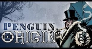 Penguin Origin | DC Comics
