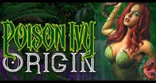 Poison Ivy Origin | DC Comics