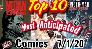 TOP 10 Most Anticipated NEW Comic Books 7/1/20