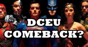 The Real Reason DCEU is Coming Back