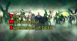Top 8 Most Powerful Superhero of the DCEU / Hindi / DC