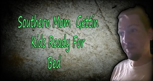 """Southern Mom Gett'in Kids Ready For Bed"" #SouthernMomma #DarrenKnight #Funny #LOL #Comedy #Comedian"