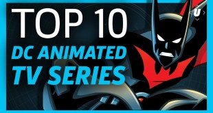 10 Best DC Animated TV Series!