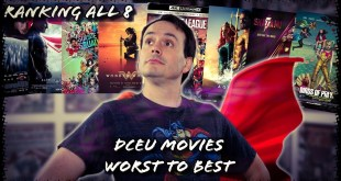 All 8 DCEU Movies Ranked Worst to Best | SPOILERS