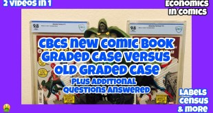 CBCS New Graded Comic Book Cases Versus Old Cases Plus All Additional Questions Answered