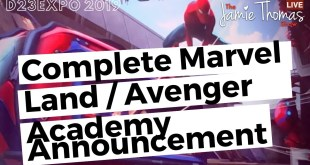 D23 Expo 2019: Marvel Land / Avengers Academy Complete Announcement & Details