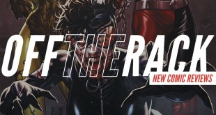 DCeased is Great & This Week's Comics! | Off the Rack Comic Reviews