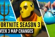 Fortnite   All Season 3 Map Updates and Hidden Secrets! WEEK 3