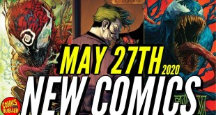 NEW COMIC BOOKS RELEASING MAY 27th 2020 MARVEL & DC COMICS PREVIEW COMING OUT THIS WEEKS PICKS