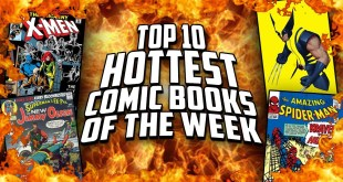 The 10 Hottest Selling (SPIKING $$$)  Comics This Week // Top 10 Hot Comic Book Countdown/List