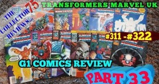 Transformers G1 Marvel UK Comics Review Part 33 #311 - #322