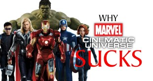 Why the Marvel Cinematic Universe Sucks
