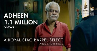 Adheen | Sanjay Mishra | Royal Stag Barrel Select Large Short Films