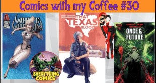 NEW COMIC BOOK REVIEWS FOR BOOKS RELEASED June 24th 2020 - Comics with my Coffee 30