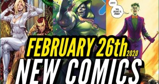 NEW COMIC BOOKS RELEASING FEBRUARY 26th 2020 MARVEL & DC COMICS PREVIEW COMING OUT THIS WEEKS PICKS