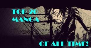 Top 20 Manga of All Time!!!