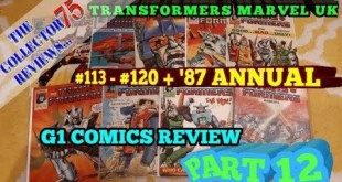 Transformers G1 Marvel UK Comics review Part 12 # 113 - #120 + 1987 annual